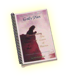 Free book! God's Plan: Transforming the Gates of Hell into the Gates of Heaven
